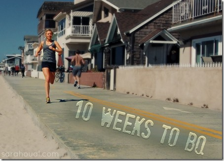 10 weeks to BQ